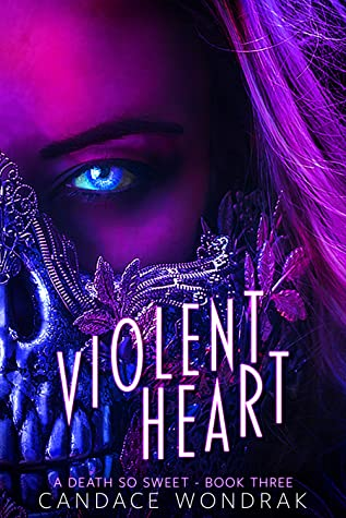 Violent Heart by Candace Wondrak
